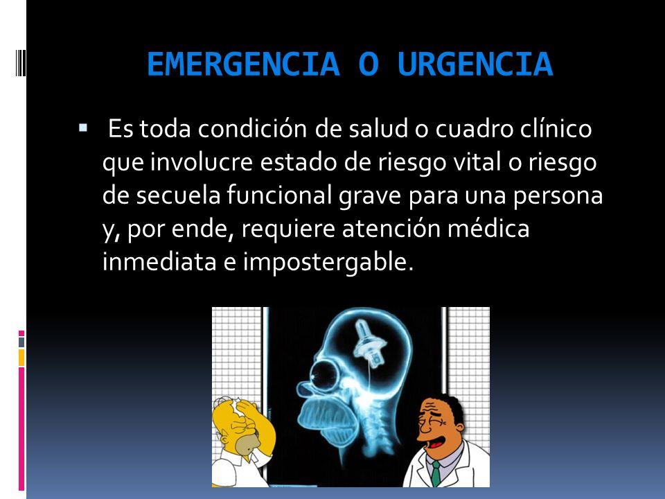 EMERGENCIA O URGENCIA