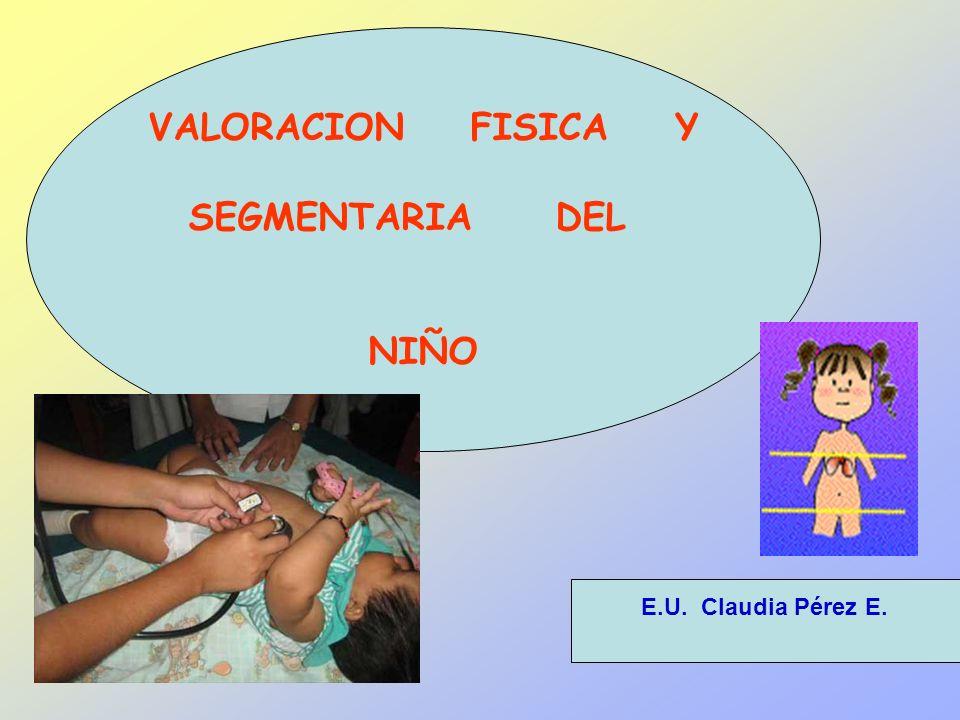 VALORACION FISICA Y SEGMENTARIA DEL NIÑO