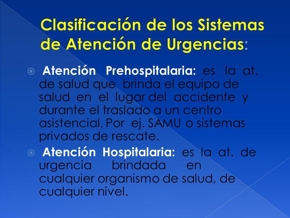 Clasificación de los Sistemas de Atención de Urgencias: