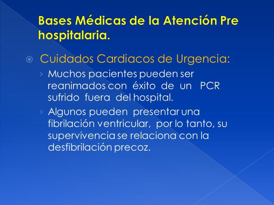 Bases Médicas de la Atención Pre hospitalaria.