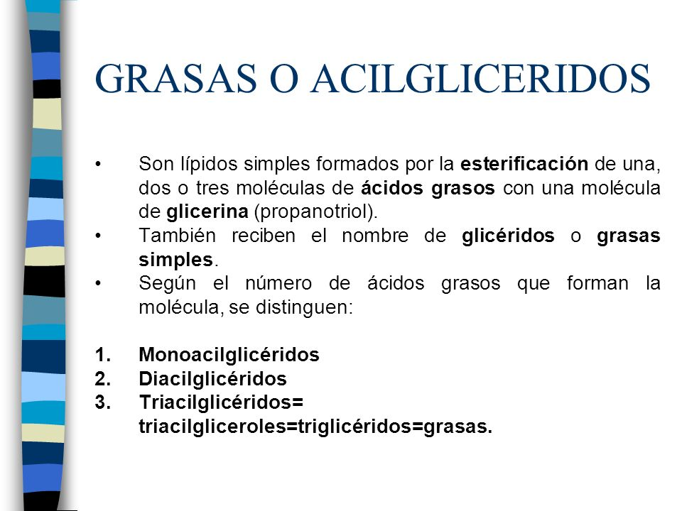 GRASAS O ACILGLICERIDOS