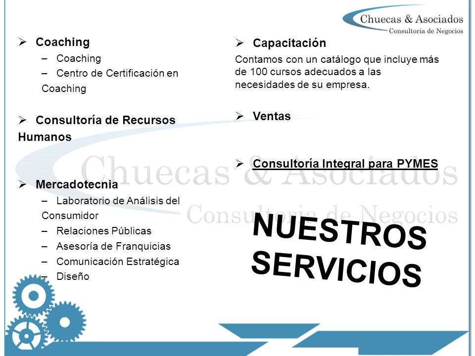 NUESTROS SERVICIOS Coaching Capacitación Consultoría de Recursos