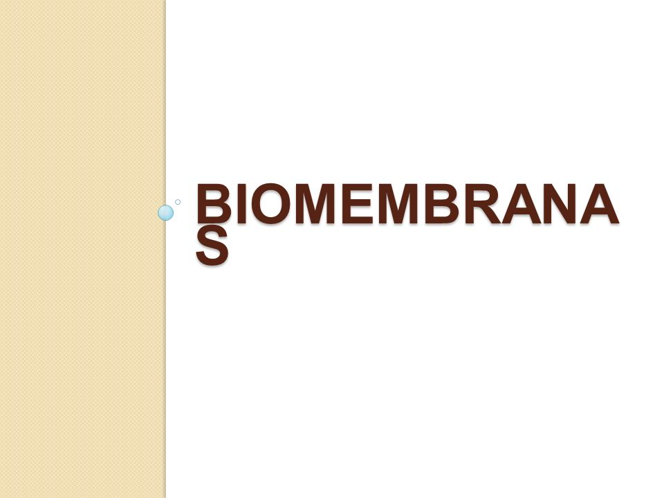 BIOMEMBRANAS