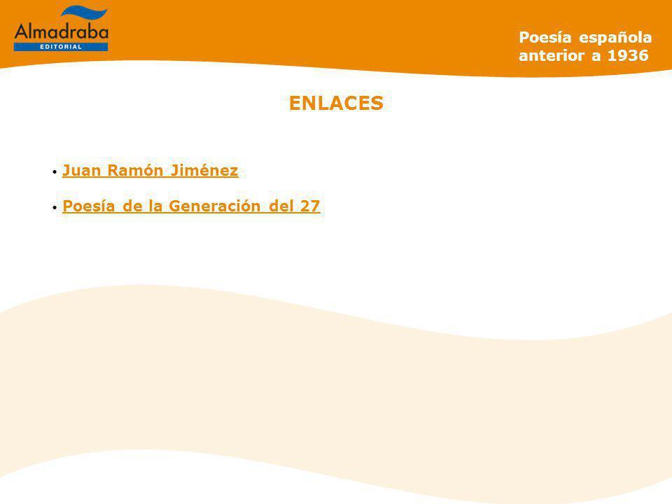 ENLACES Poesía española anterior a 1936 Juan Ramón Jiménez