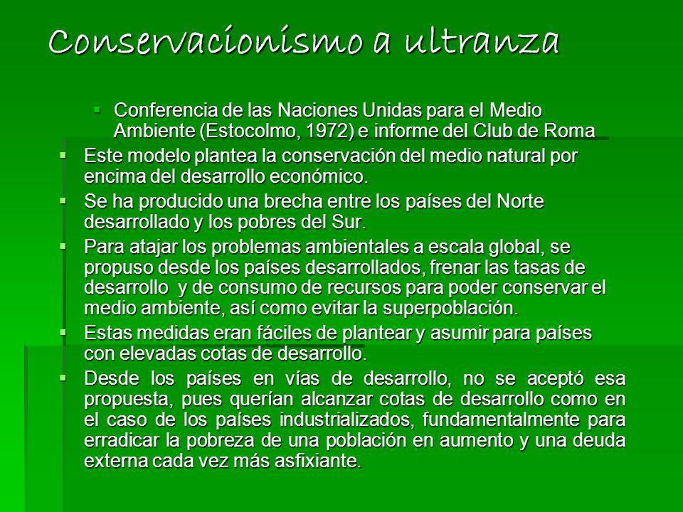 Conservacionismo a ultranza
