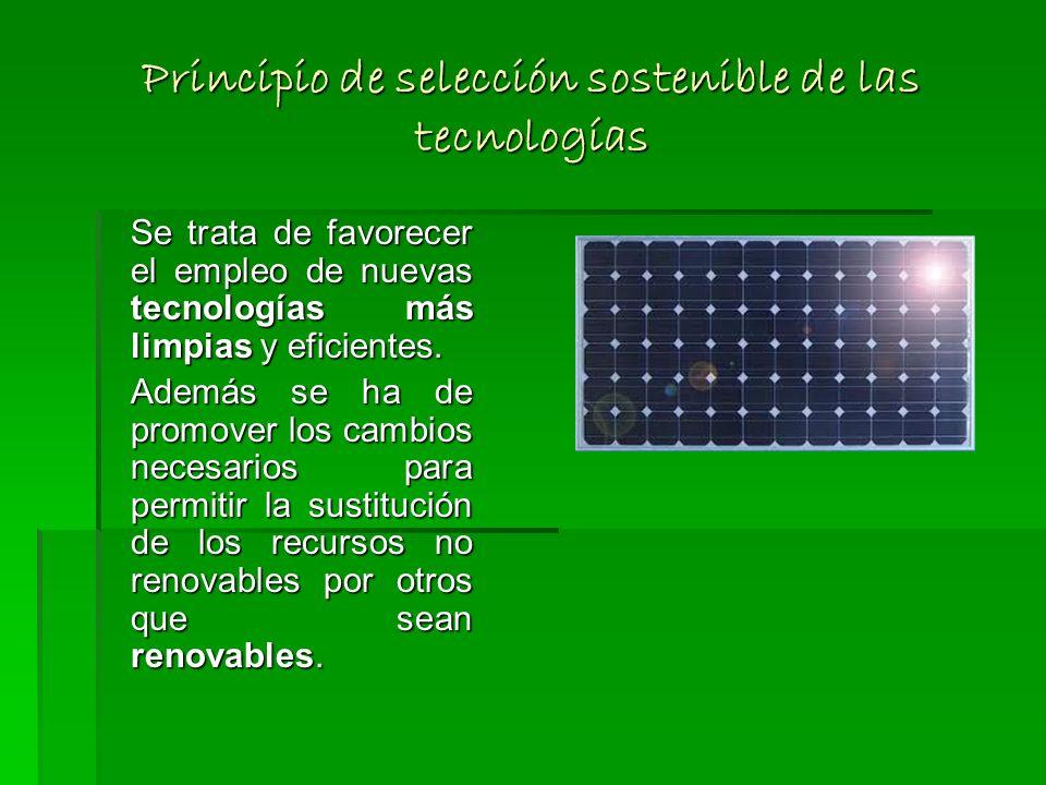 Principio de selección sostenible de las tecnologías