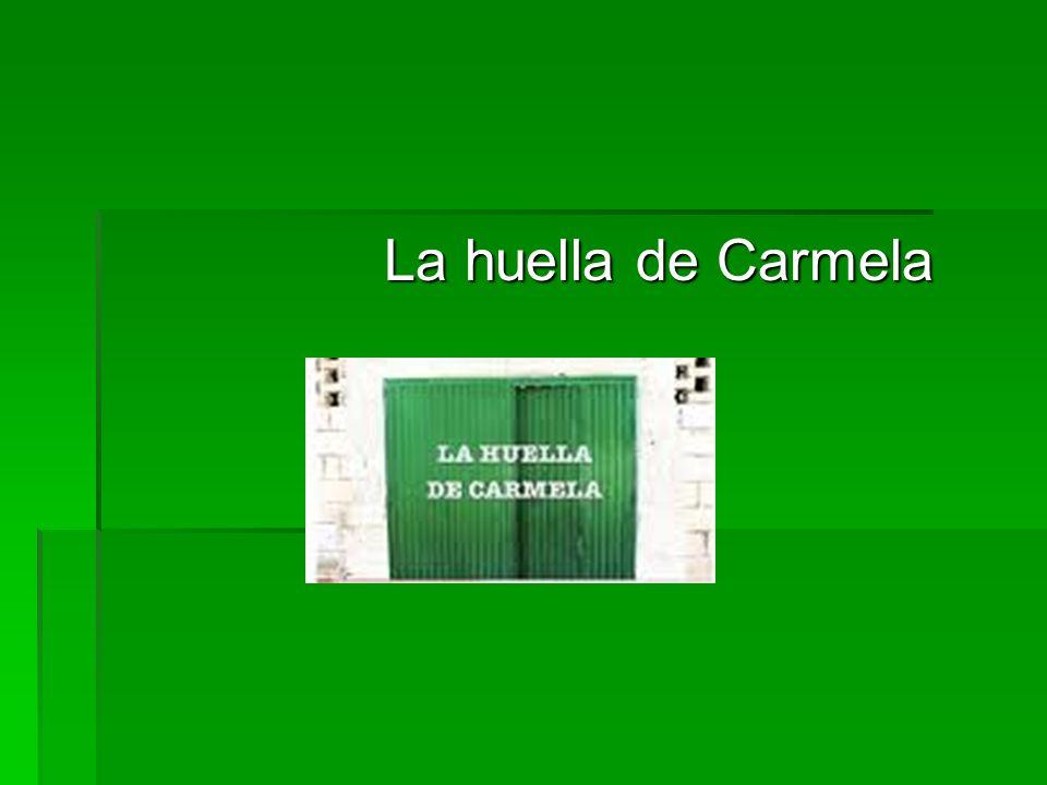 La huella de Carmela