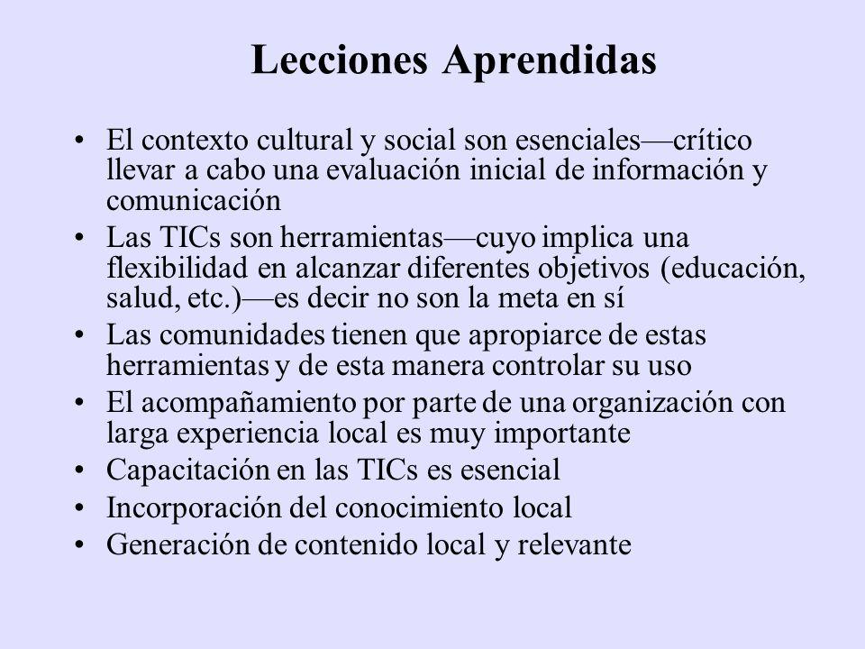 Lecciones Aprendidas El contexto cultural y social son esenciales—crítico llevar a cabo una evaluación inicial de información y comunicación.