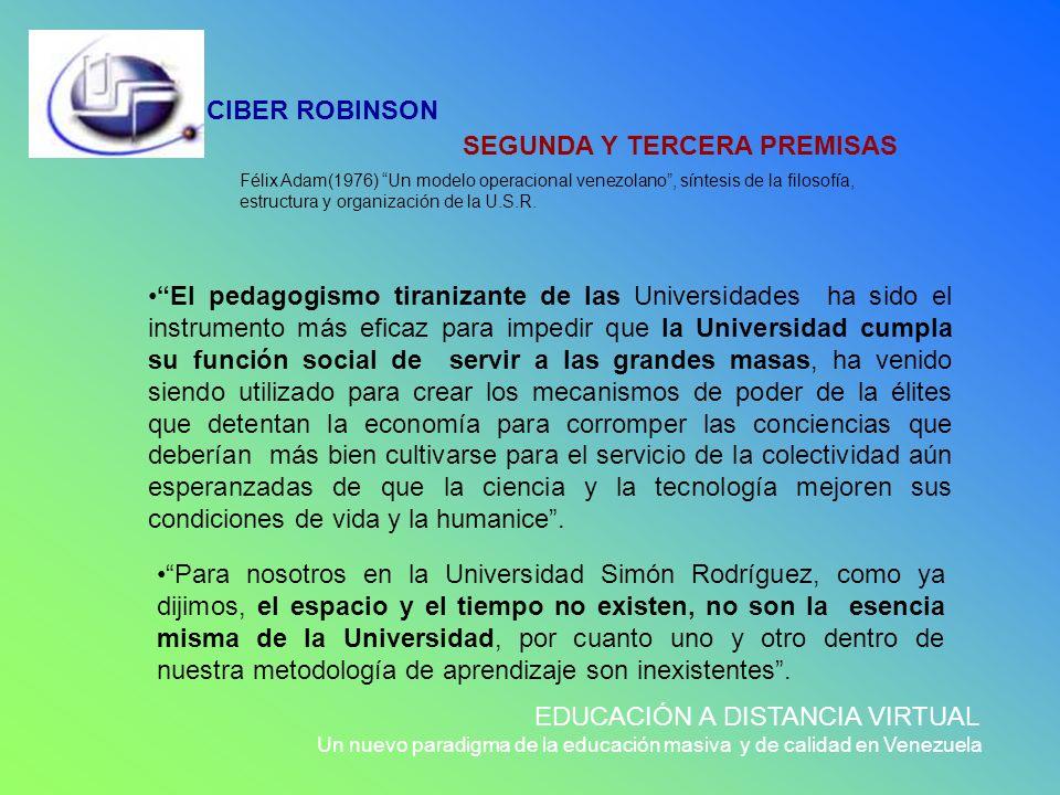SEGUNDA Y TERCERA PREMISAS