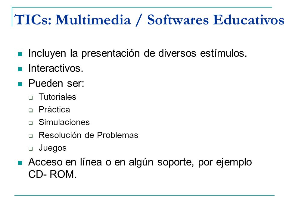TICs: Multimedia / Softwares Educativos