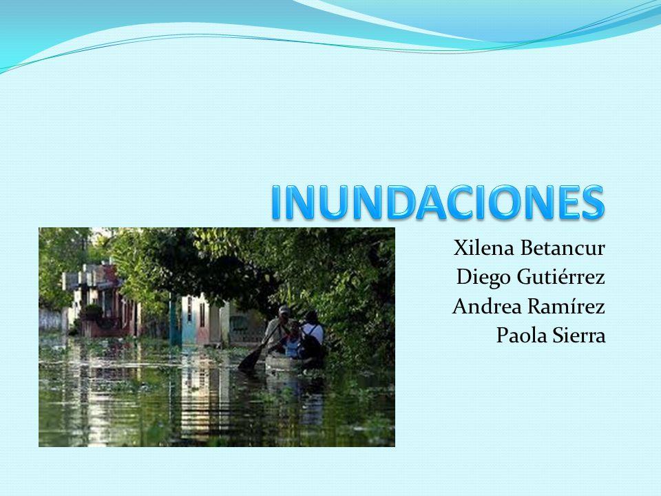 Xilena Betancur Diego Gutiérrez Andrea Ramírez Paola Sierra