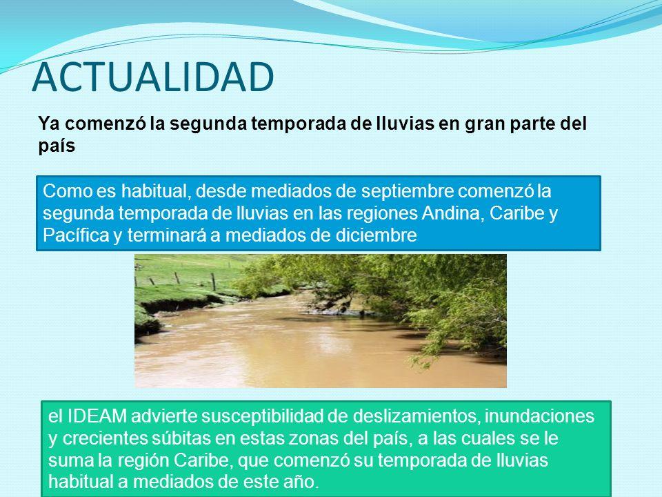 ACTUALIDAD Ya comenzó la segunda temporada de lluvias en gran parte del país.