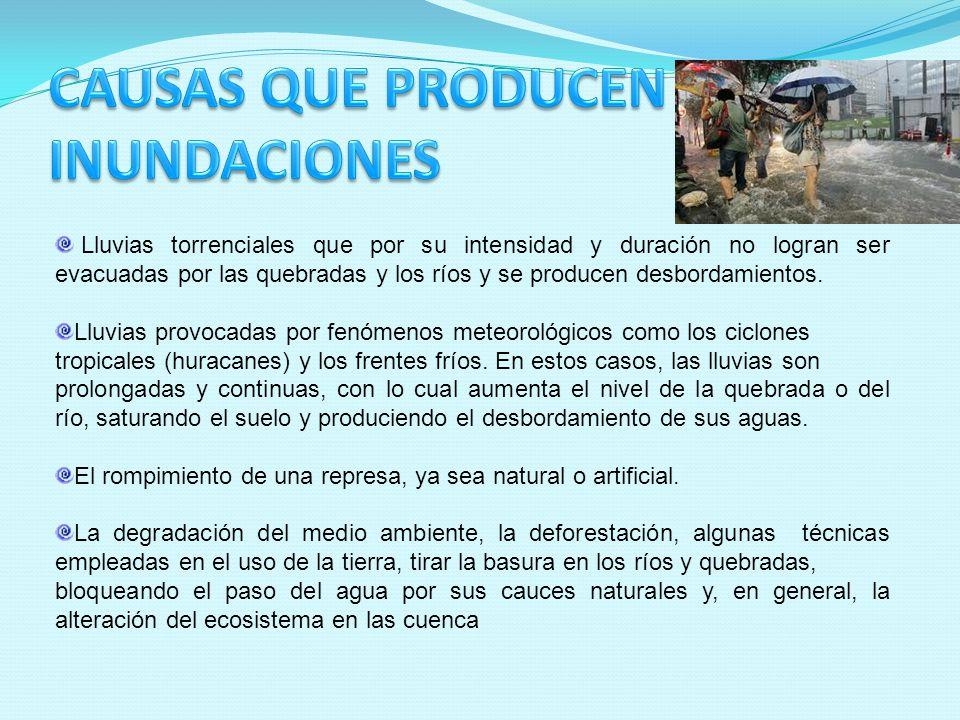 CAUSAS QUE PRODUCEN INUNDACIONES
