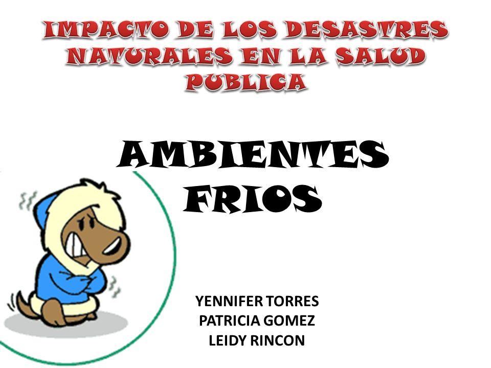 IMPACTO DE LOS DESASTRES NATURALES EN LA SALUD PUBLICA