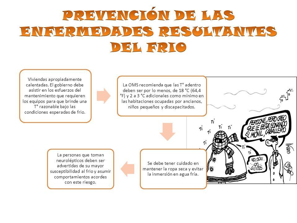 PREVENCIÓN DE LAS ENFERMEDADES RESULTANTES DEL FRIO
