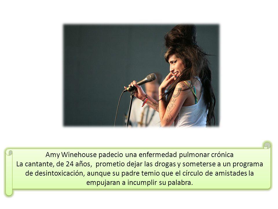 Amy Winehouse padecio una enfermedad pulmonar crónica