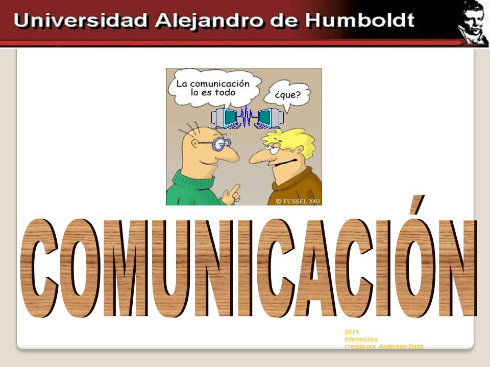 COMUNICACIÓN 2011 Informática creado por Anderson Daza