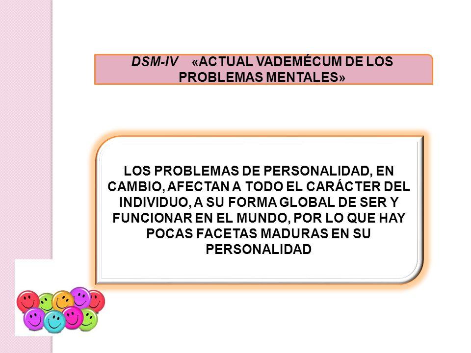 DSM-IV «ACTUAL VADEMÉCUM DE LOS PROBLEMAS MENTALES»