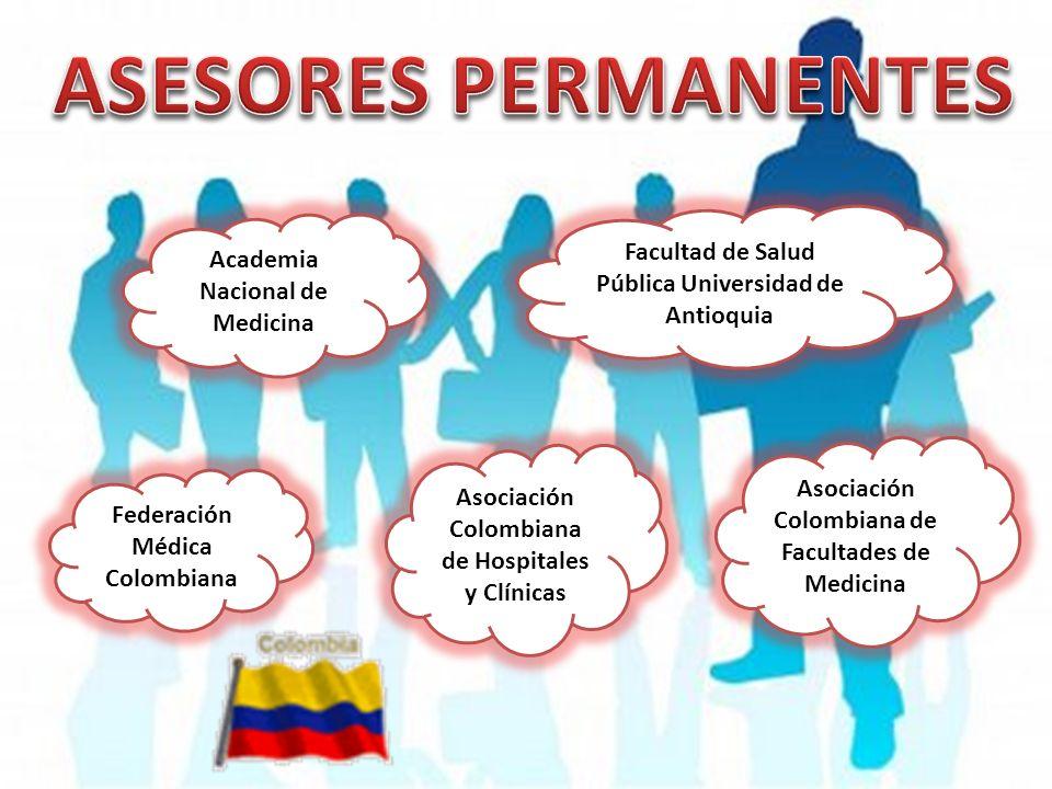 ASESORES PERMANENTES Facultad de Salud Pública Universidad de Antioquia. Academia Nacional de Medicina.