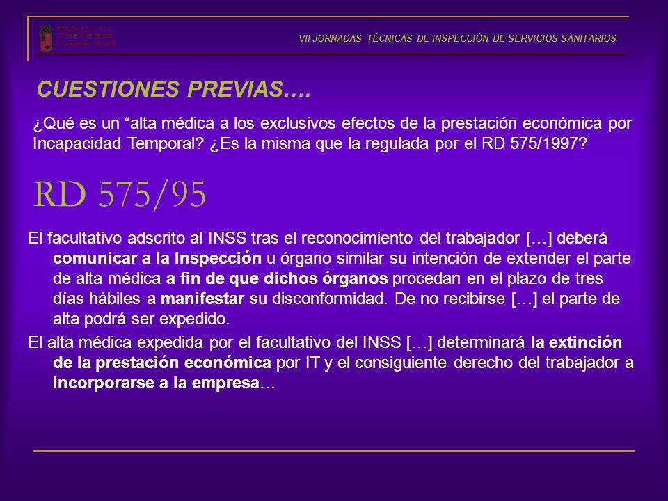 RD 575/95 CUESTIONES PREVIAS….