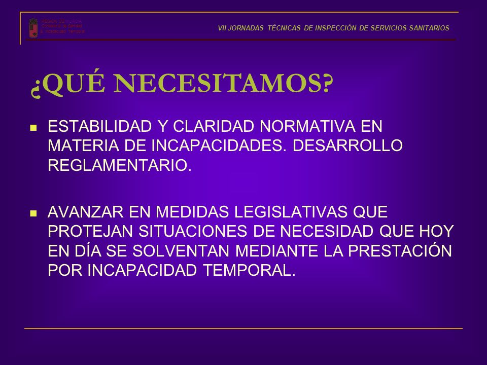 REGIÓN DE MURCIA Consejería de Sanidad. VII JORNADAS TÉCNICAS DE INSPECCIÓN DE SERVICIOS SANITARIOS.