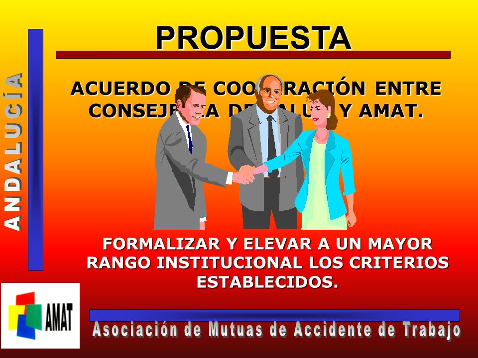 PROPUESTA ANDALUCÍA Asociación de Mutuas de Accidente de Trabajo