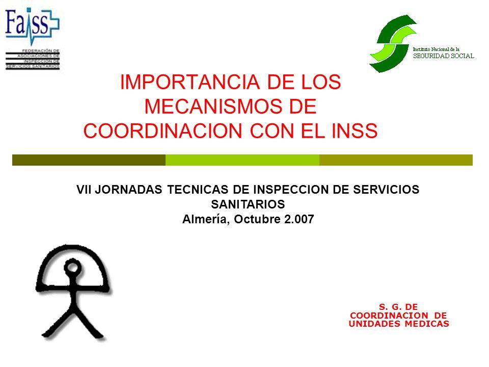IMPORTANCIA DE LOS MECANISMOS DE COORDINACION CON EL INSS