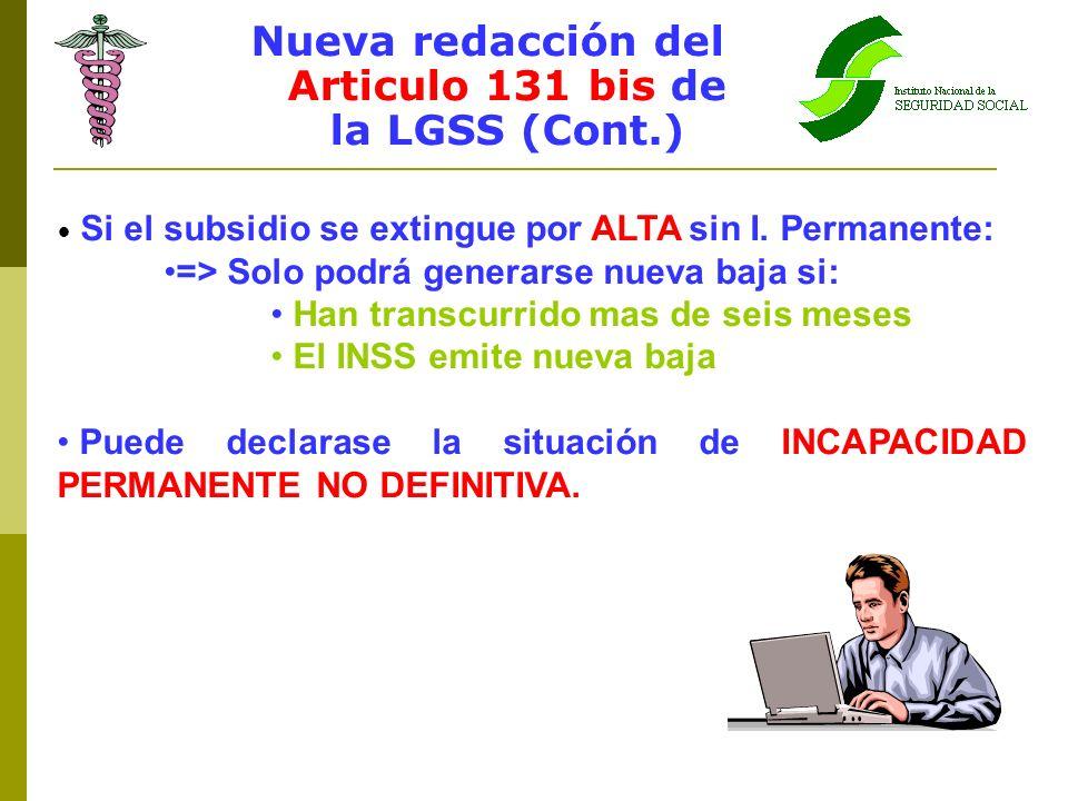 Nueva redacción del Articulo 131 bis de la LGSS (Cont.)
