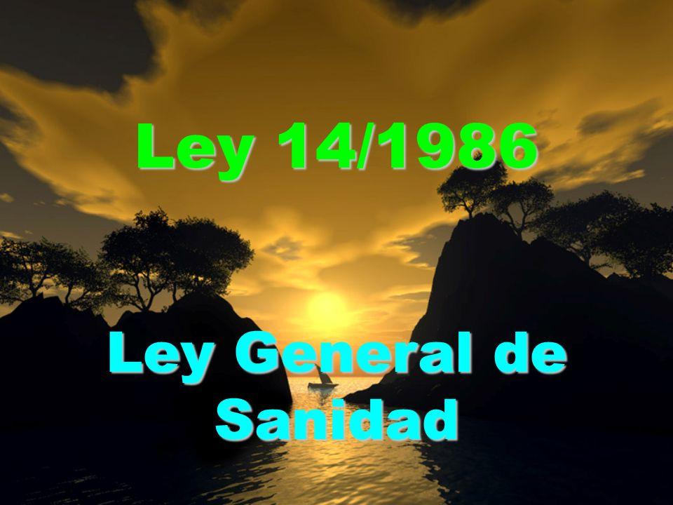 Ley 14/1986 Ley General de Sanidad
