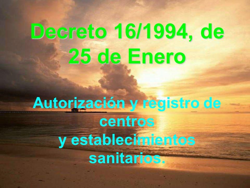 Autorización y registro de centros y establecimientos sanitarios.