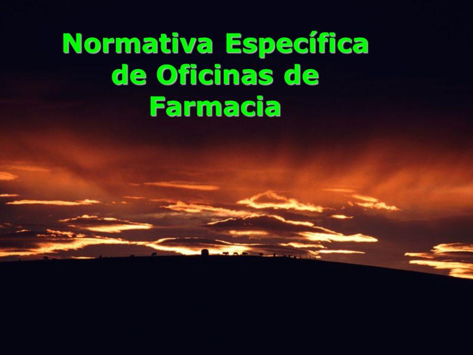 Normativa Específica de Oficinas de Farmacia