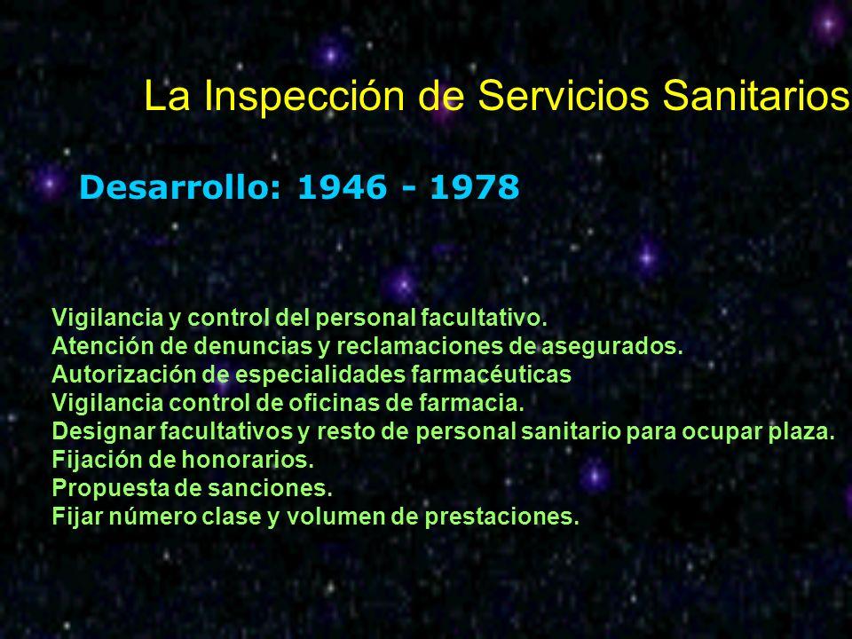 La Inspección de Servicios Sanitarios