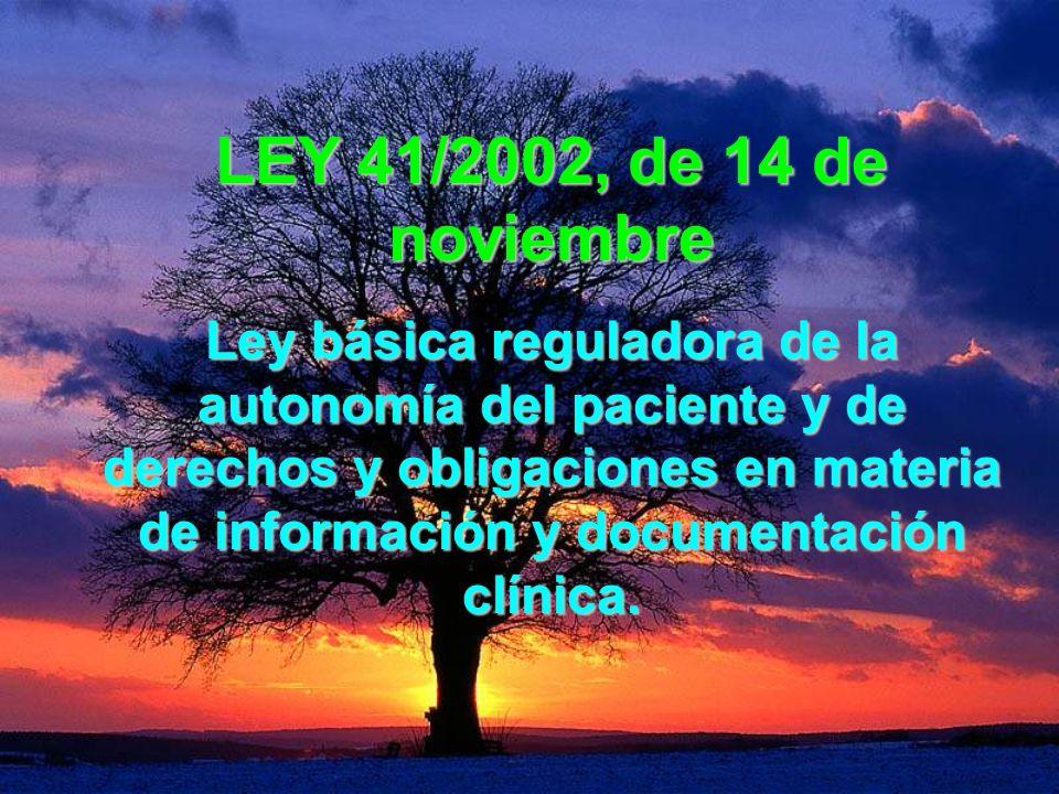 LEY 41/2002, de 14 de noviembre