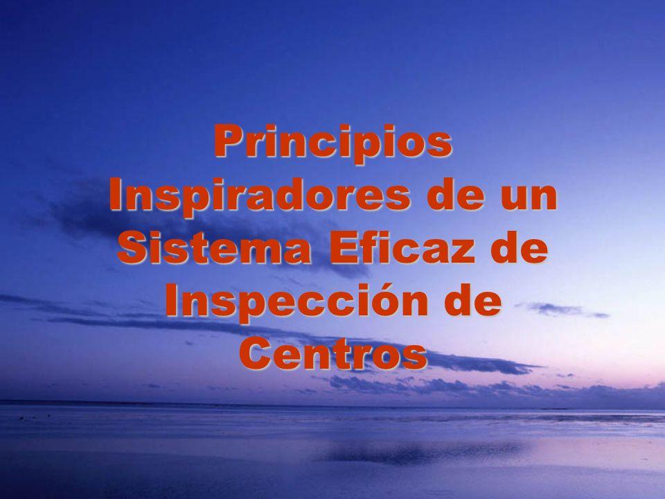 Principios Inspiradores de un Sistema Eficaz de Inspección de Centros