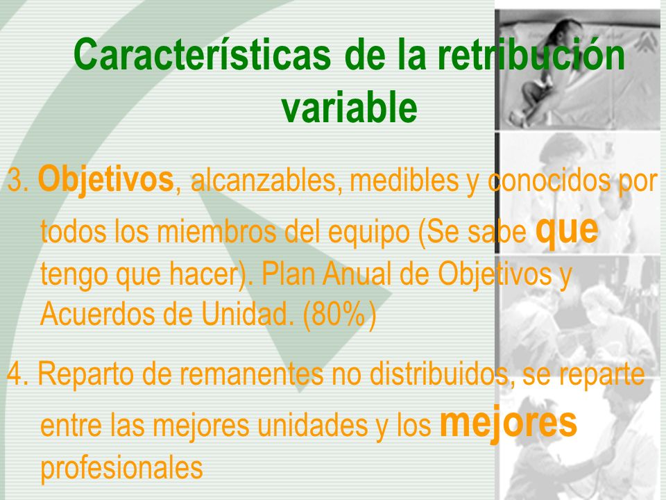 Características de la retribución variable