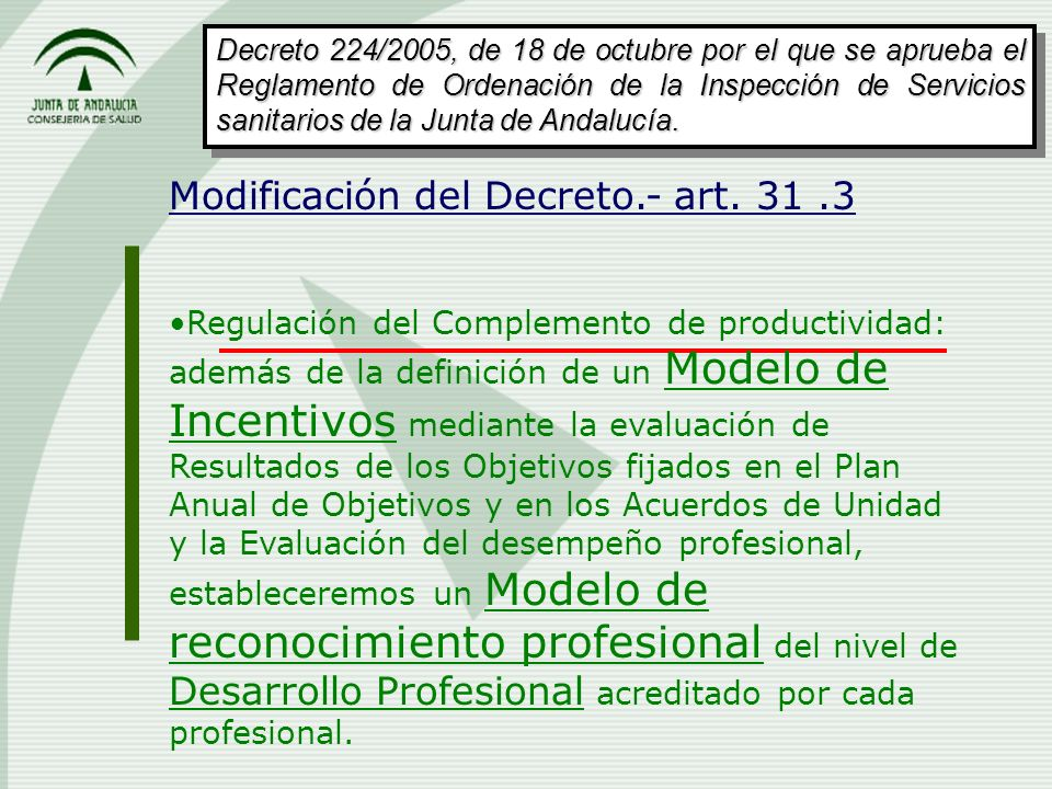Modificación del Decreto.- art. 31 .3