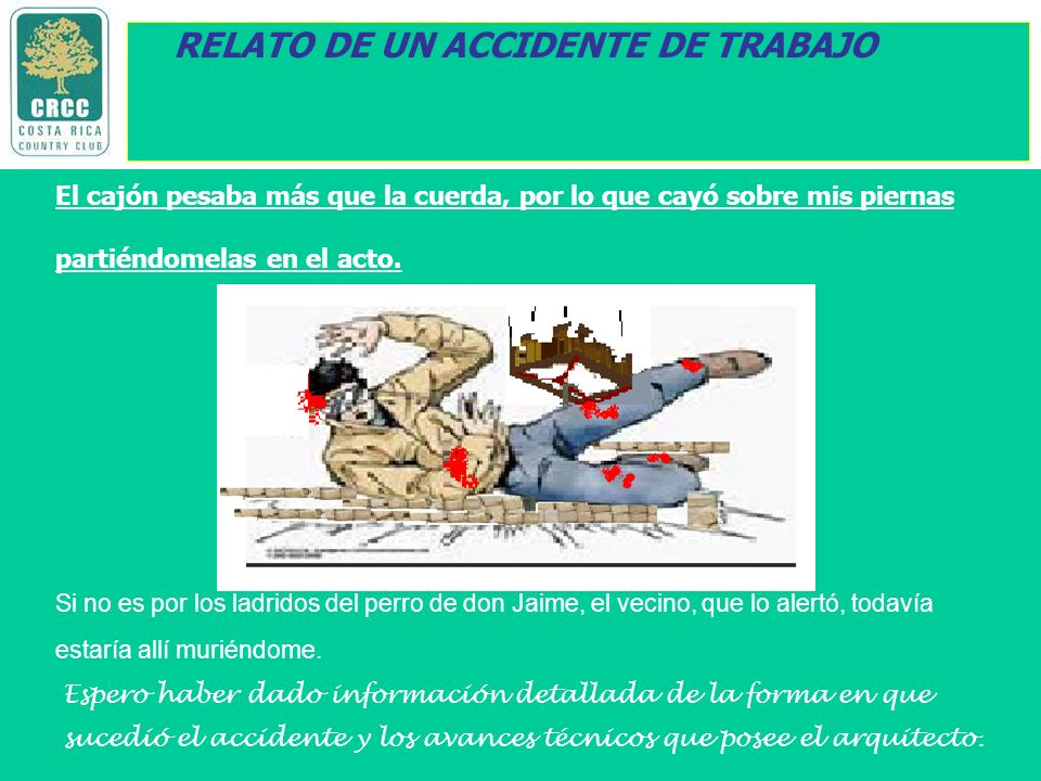 RELATO DE UN ACCIDENTE DE TRABAJO