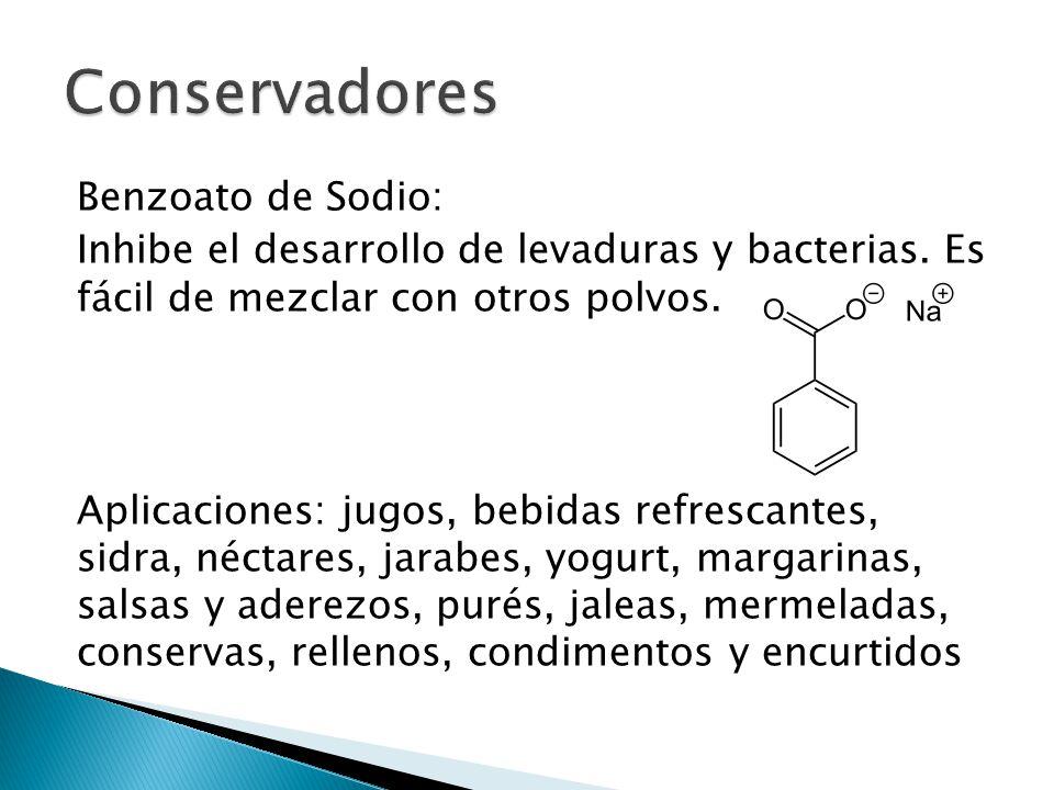 Conservadores Benzoato de Sodio:
