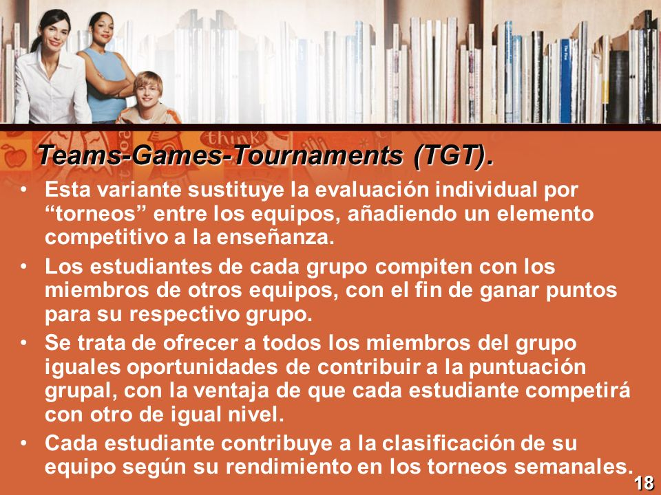 Teams-Games-Tournaments (TGT).