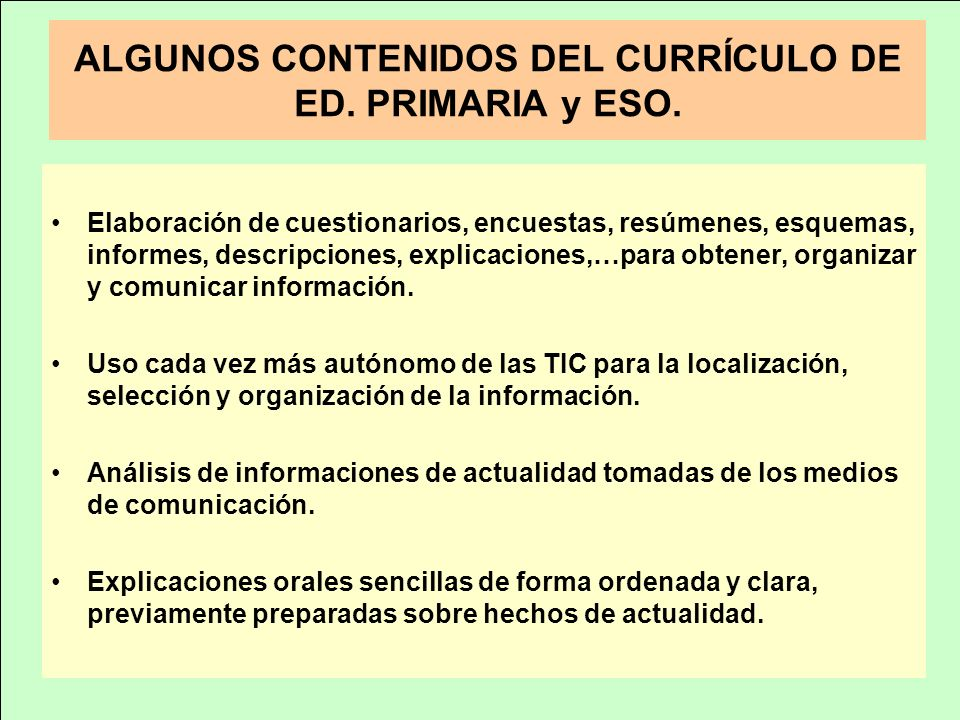 ALGUNOS CONTENIDOS DEL CURRÍCULO DE ED. PRIMARIA y ESO.