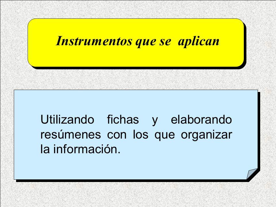 Instrumentos que se aplican