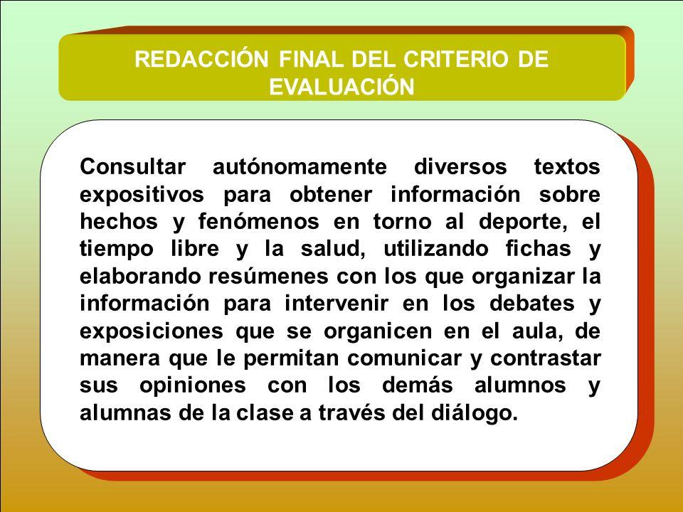 REDACCIÓN FINAL DEL CRITERIO DE EVALUACIÓN
