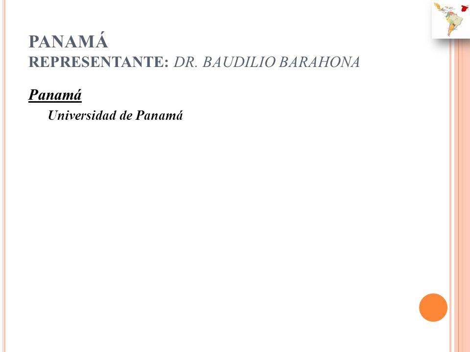 PANAMÁ REPRESENTANTE: DR. BAUDILIO BARAHONA