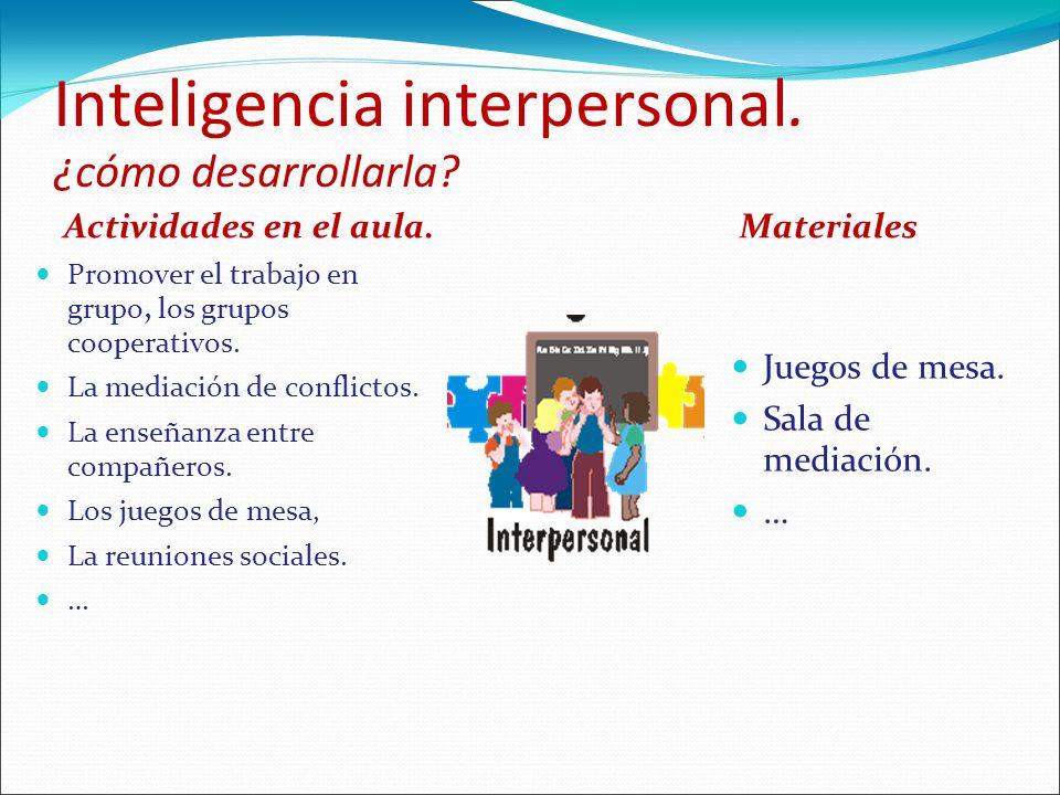 Inteligencia interpersonal. ¿cómo desarrollarla