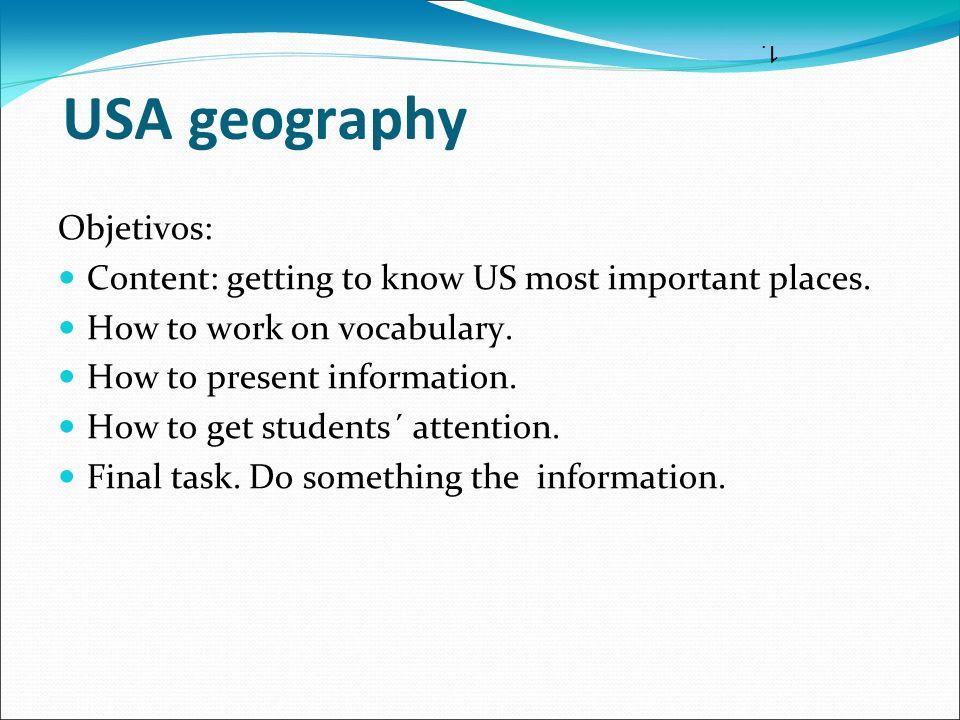 USA geography Objetivos: