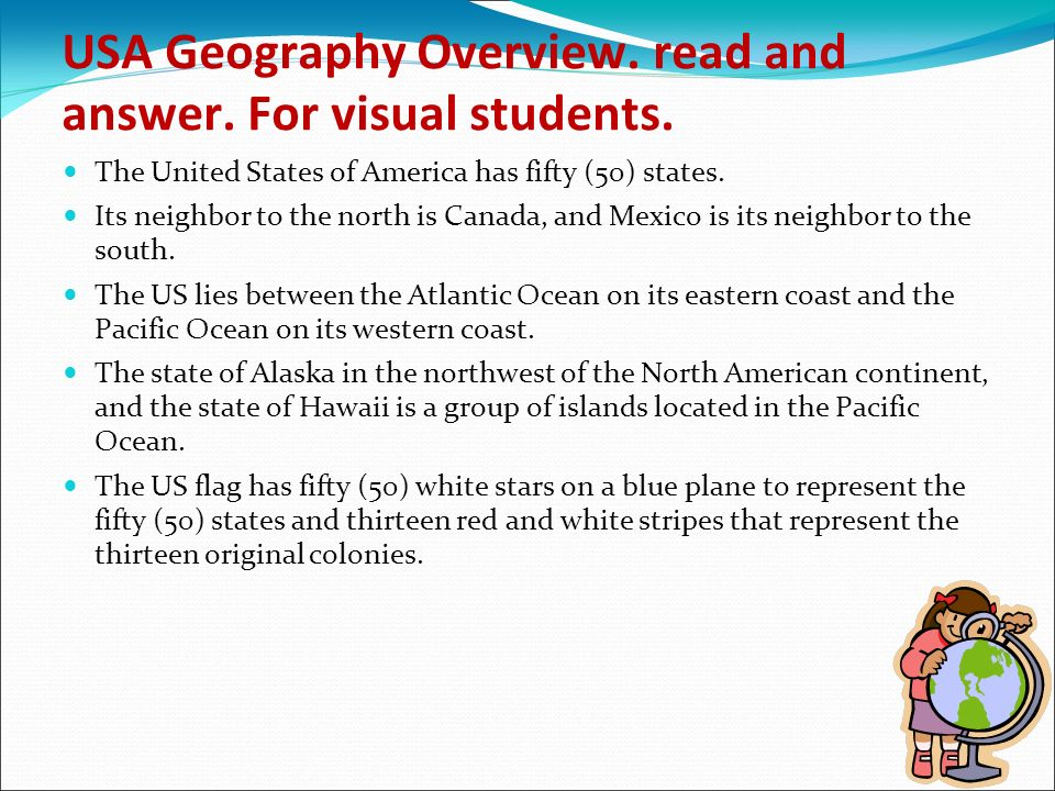 USA Geography Overview. read and answer. For visual students.