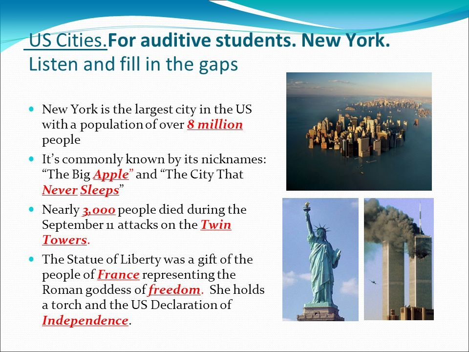 US Cities.For auditive students. New York. Listen and fill in the gaps
