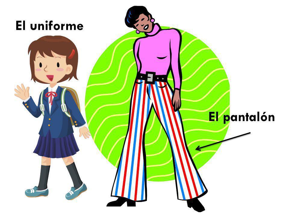 El uniforme El pantalón