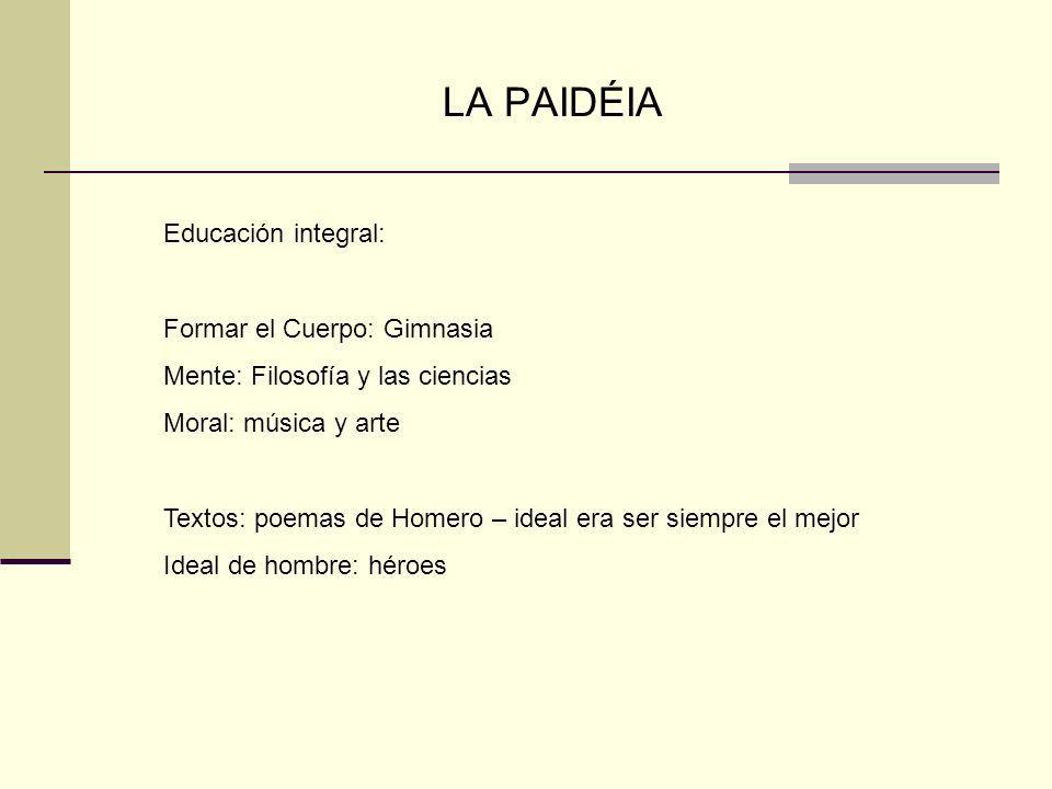 LA PAIDÉIA Educación integral: Formar el Cuerpo: Gimnasia