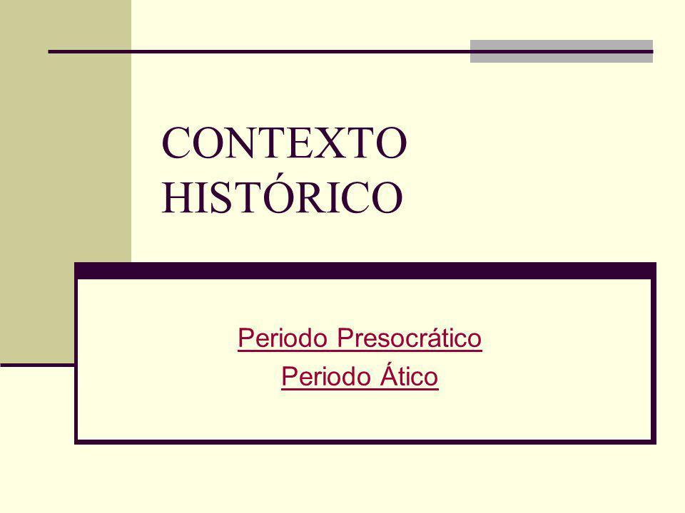 Periodo Presocrático Periodo Ático